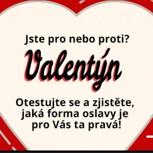 Valentýnský test: jste za nebo proti?