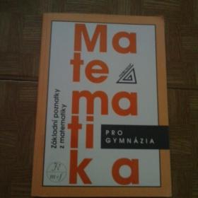 Matematika pro gymn�zia - z�kladn� poznatky z mat.