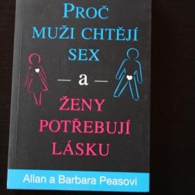 Proč muži chtějí sex a ženy potřebují lásku - Allan a Barbara Pease - foto č. 1