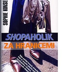 Knihu Shopaholik za hranicemi - foto �. 1