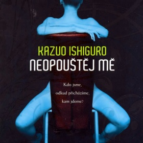 . kniha Neopouštěj MĚ  od autora Kazuo Ishiguro neznačková - foto č. 1