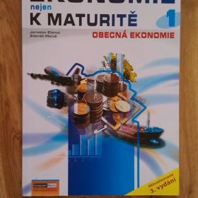 Ekonomie (nejen) k maturitě 1. Obecná ekonomie - foto č. 1
