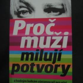 """Kniha """"Pro� mu�i miluj� potvory"""" - autor: Sherry Argovov� - foto �. 1"""